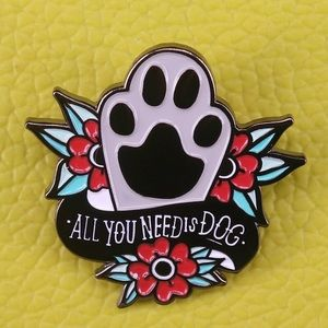 Jewelry - COMING SOON! All You Need is Dog Paw Enamel Pin